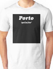 """""""Porto"""" - Greasy Strangler Unisex T-Shirt"""