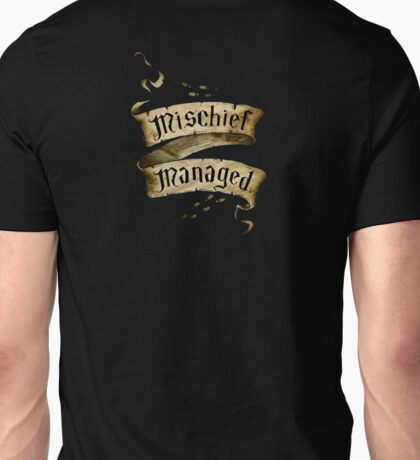 Mischief Managed - back print Unisex T-Shirt