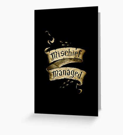 Mischief Managed - back print Greeting Card