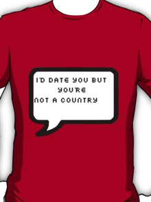 You're Not A Country T-Shirt