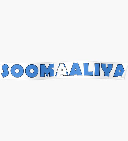 Somalia - Soomaaliya Poster