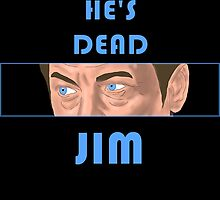 He's Dead, Jim! by Plopman