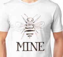 Bee Mine - Valentine Unisex T-Shirt