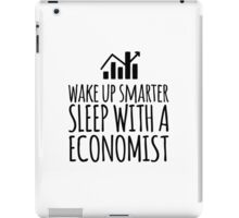 Funny 'Wake Up Smarter. Sleep With a Economist' T-Shirt and Gifts iPad Case/Skin
