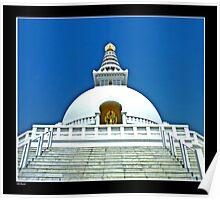 The World Peace Pagoda In Lumbini Poster