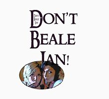 Don't Beale Ian! Womens Fitted T-Shirt