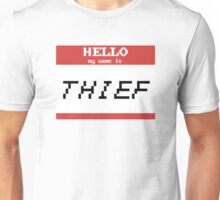 Hello, My Name is Thief Unisex T-Shirt