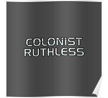 Mass Effect Origins - Colonist Ruthless Poster