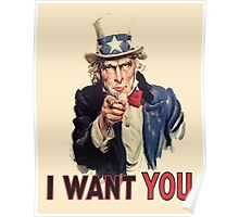 I Want You! Uncle Sam Wants You. USA, America Poster