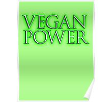 VEGAN POWER, Raw, Veganism, Strict Vegetarians, Diet, non-dairy vegetarian Poster