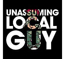 Unassuming Local Guy Photographic Print