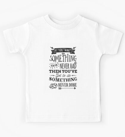 Motivational Quote Typography Vintage Dusty Ink Print Kids Tee
