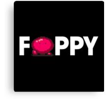 Foppy Canvas Print