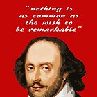 SHAKESPEARE NOTHING IS AS REMARKABLE by FieryFinn77