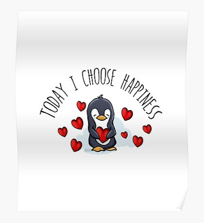 Today I Choose Happiness Poster
