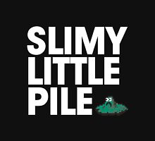 Slimy Little Pile Unisex T-Shirt