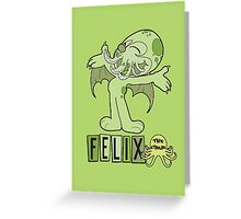 Felix the Cthulhu Greeting Card