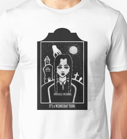 Its a Wednesday Thing Unisex T-Shirt