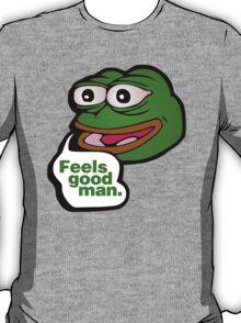 Feels good man - frog meme T-Shirt