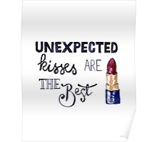 Unexpected kisses are the best Poster