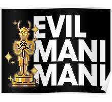 Evil Mani Mani statue Poster