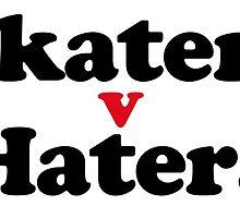 skaters v haters by destroyrebuild