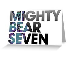 Mighty Bear Seven Greeting Card