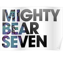 Mighty Bear Seven Poster