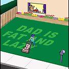 Lazy Dad by David Stuart