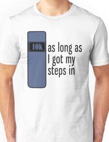As Long As I Got My Steps In - Blue Unisex T-Shirt