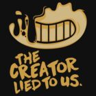 """BATIM - """"The Creator Lied To Us"""" by theMeatly"""