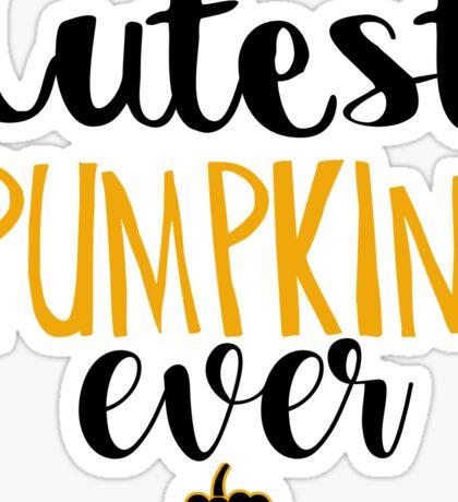 Cutest Pumpkin Ever Sticker