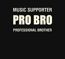 Pro Bro Off White Unisex T-Shirt