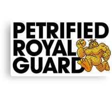 Petrified Royal Guard Canvas Print