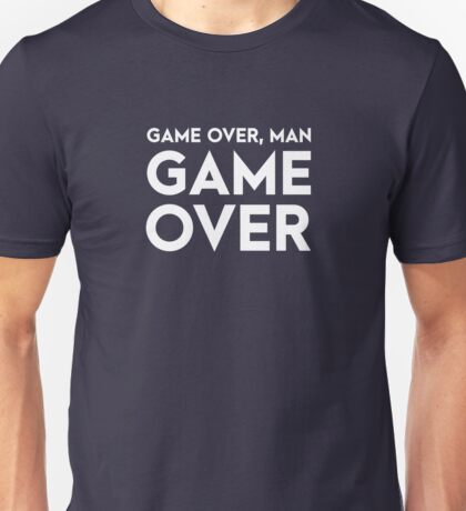 Game over, man. Game Over! Unisex T-Shirt
