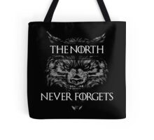 The North Never Forgets Tote Bag