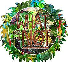 What So Not Jungle by mhaidiArt