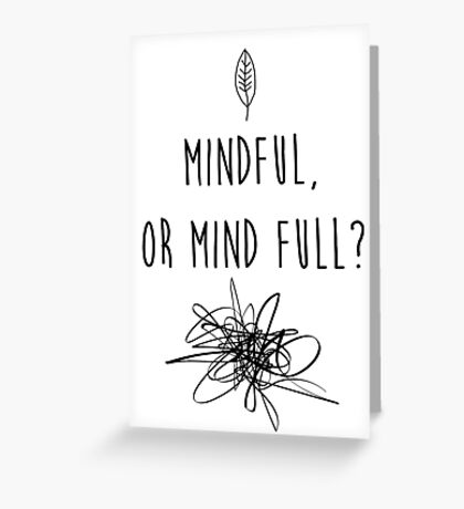 Mindful Greeting Card