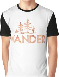 WANDER Rose Gold Trees in the Forest Quote Text Graphic T-Shirt