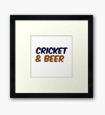 CRICKET AND BEER Framed Print
