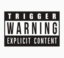 Trigger Warning by RKandKO