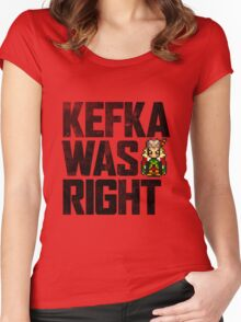 Kefka Was Right Women's Fitted Scoop T-Shirt