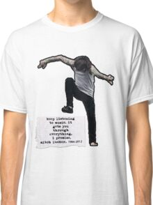Keep listening to music Classic T-Shirt