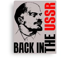 BACK IN THE USSR Canvas Print
