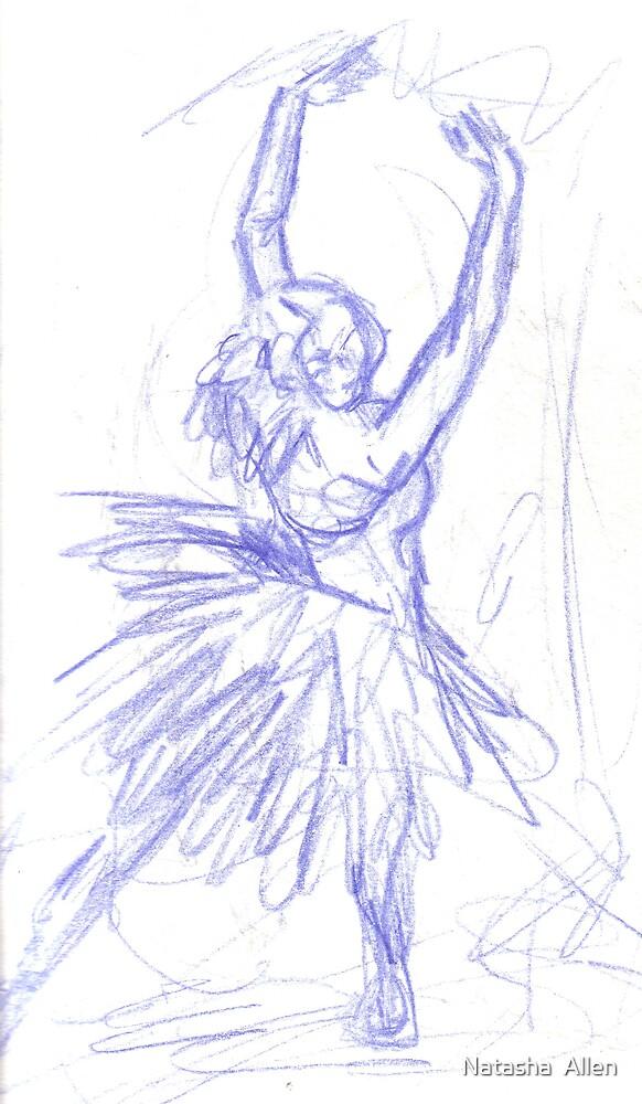 Dancer Sketch by Natasha  Allen