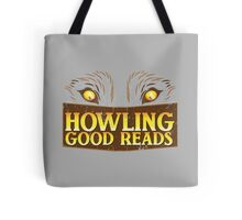 Howling good reads distressed version  Tote Bag