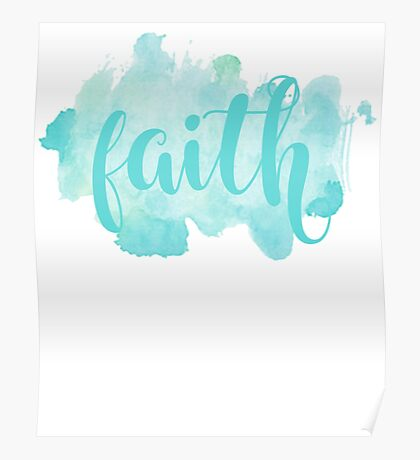 Faith Cute Water Color Hand Writing  Poster