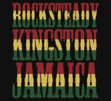 Rocksteady Kingston Jamaica by yober