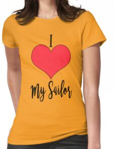 I Love My Sailor Womens Fitted T-Shirt