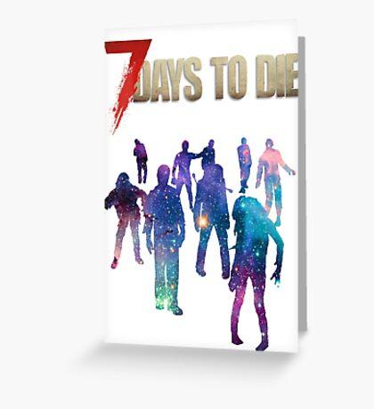 7 Days to Die - Galaxy Greeting Card